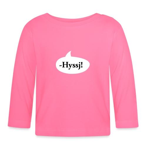 HYSSJ! - Långärmad T-shirt baby