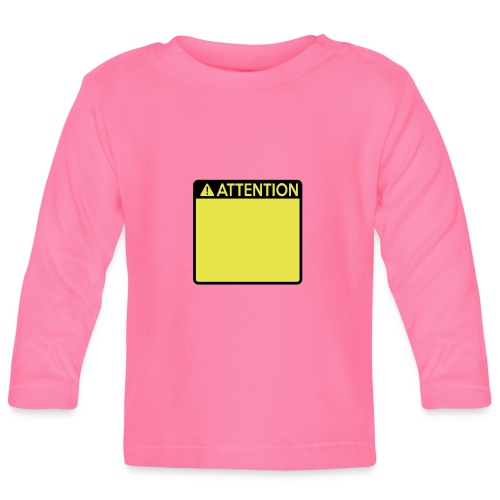 Attention Sign (2 colour) - Baby Long Sleeve T-Shirt