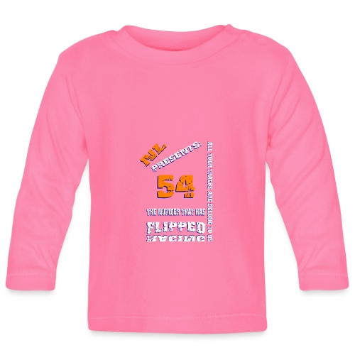 Flipped Racing NL Presents 54 - Baby Long Sleeve T-Shirt