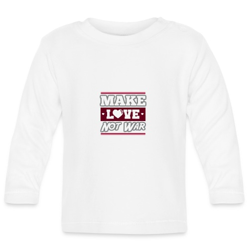 Make_love_not_war by Lattapon - Langærmet babyshirt