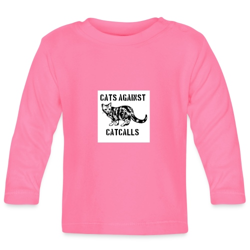 Cats against catcalls - Baby Long Sleeve T-Shirt