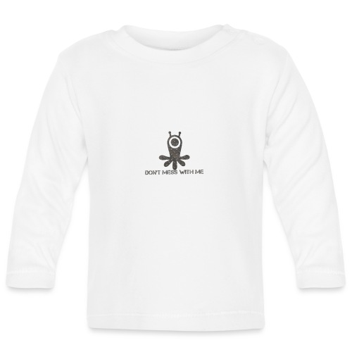 Dont mess whith me logo - Baby Long Sleeve T-Shirt