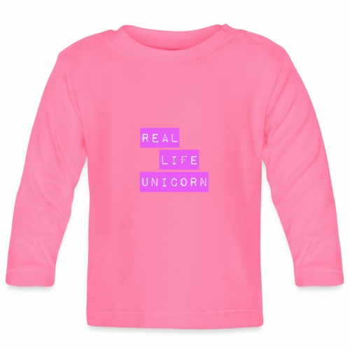 Real life unicorn - Baby Long Sleeve T-Shirt