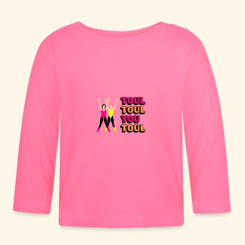 Toul Toul You Toul - T-shirt manches longues Bébé