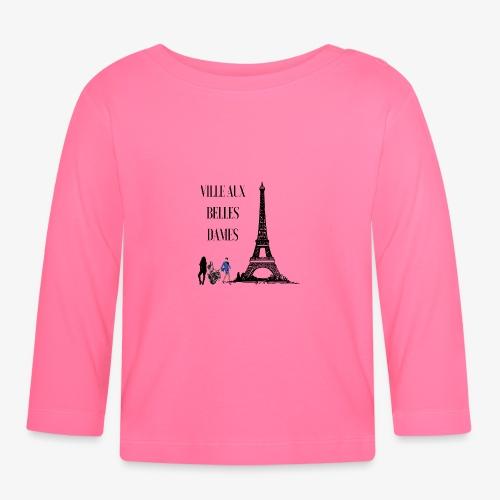 Paris Ville aux belles dames - T-shirt manches longues Bébé