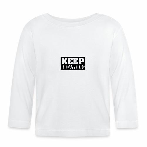 KEEP BREATHING Spruch, atme weiter, schlicht - Baby Langarmshirt
