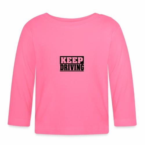 KEEP DRIVING Spruch, fahr weiter, cool, schlicht - Baby Langarmshirt