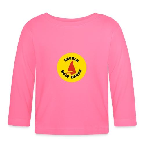Segeln Nein Danke - Baby Langarmshirt