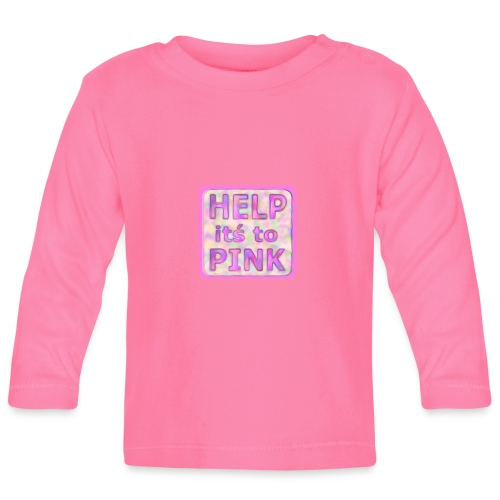 help its to pink - rosa text - Baby Long Sleeve T-Shirt