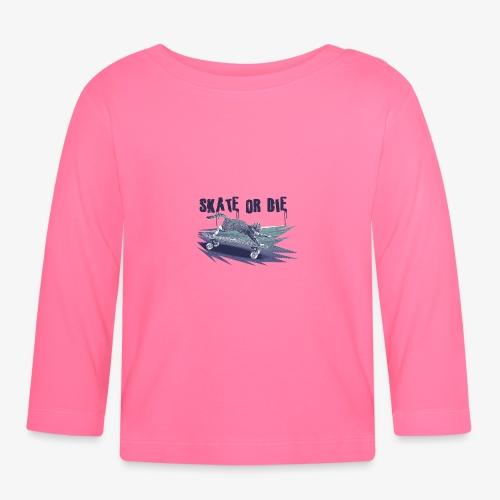 Skate or die - Koszulka niemowlęca z długim rękawem