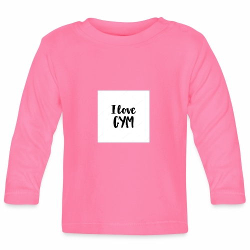 I love gym - Långärmad T-shirt baby