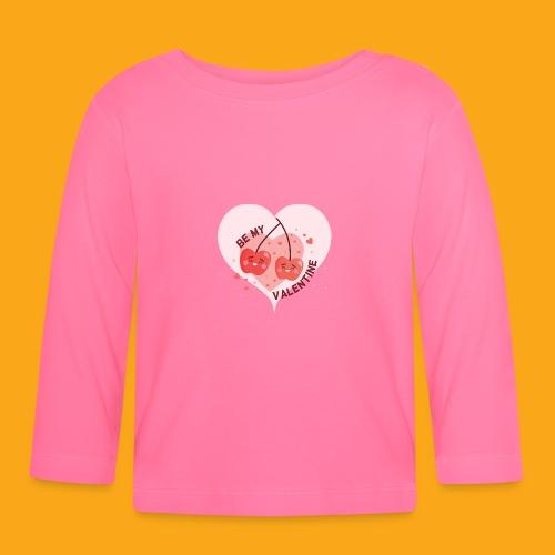 Be my Valentine - Baby Langarmshirt