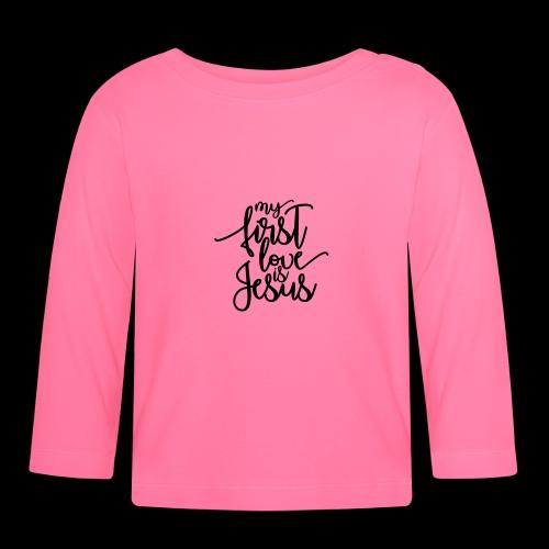 My fist love is Jesus - Baby Langarmshirt