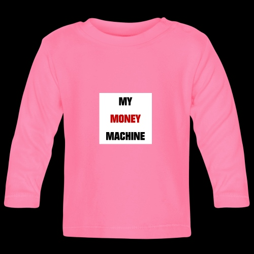MY MONEY MACHINE - Baby Langarmshirt