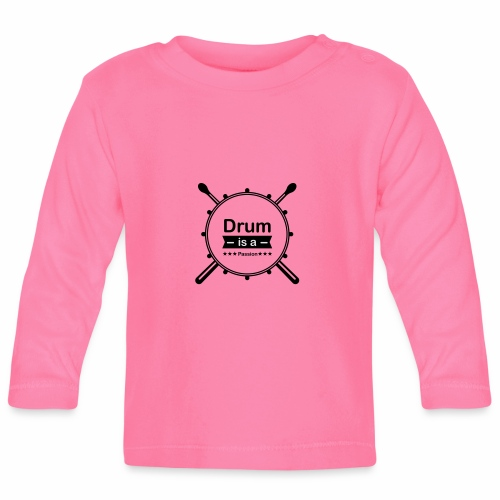 Drum is a passion - Baby Langarmshirt