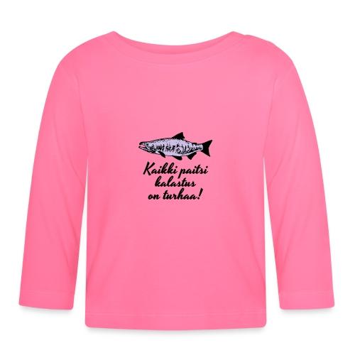 Kaikki paitsi kalastus on turhaa kaksi väriä - Vauvan pitkähihainen paita