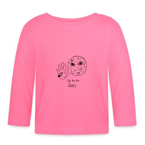 Oh No You Dont Mug - Baby Long Sleeve T-Shirt