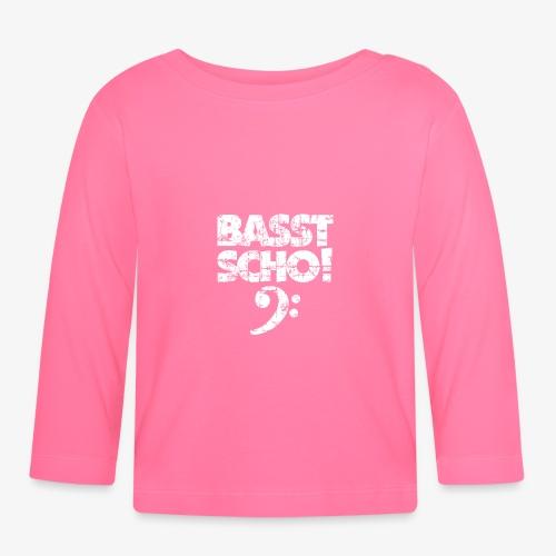 BASST SCHO! Bass Spruch für Bassisten - Baby Langarmshirt