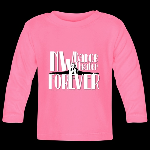 NW Dance Theater Forever [DANCE POWER COLLECTION] - Baby Long Sleeve T-Shirt