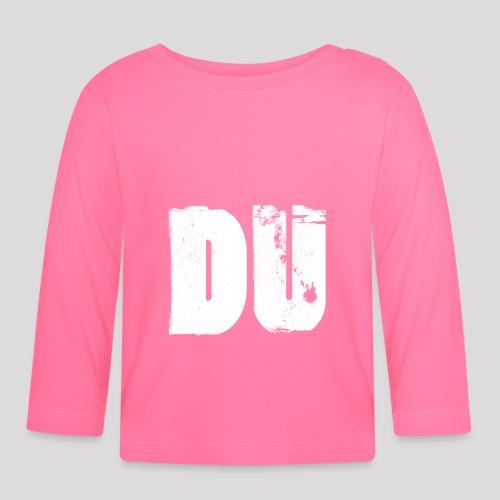 DU - Baby Langarmshirt