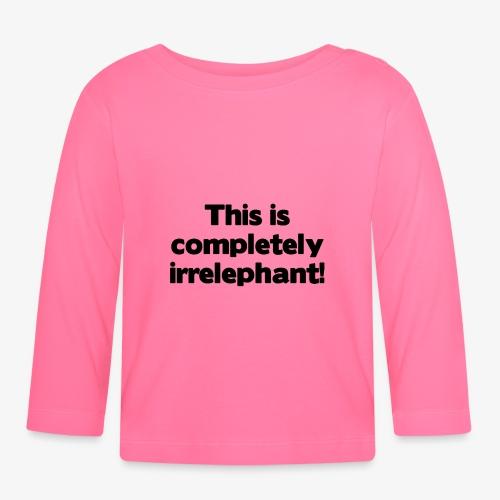 Irrelephant - Baby Langarmshirt