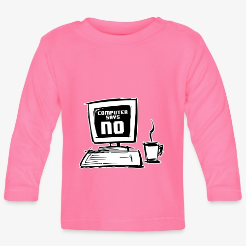 Computer says NO - Långärmad T-shirt baby