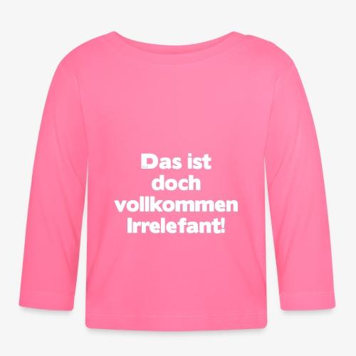 Der Irrelefant - Baby Langarmshirt