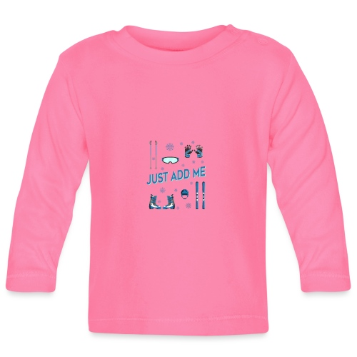 Ski just add me - Baby Langarmshirt