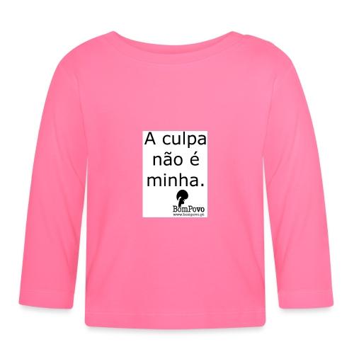 Cracha A culpa não é minha - Baby Long Sleeve T-Shirt