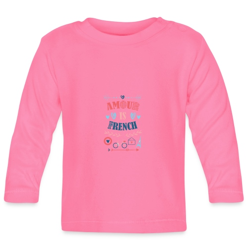 Amour is French - T-shirt manches longues Bébé