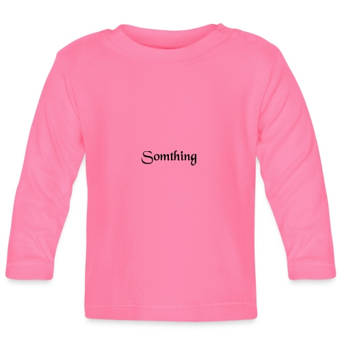 somthing - T-shirt