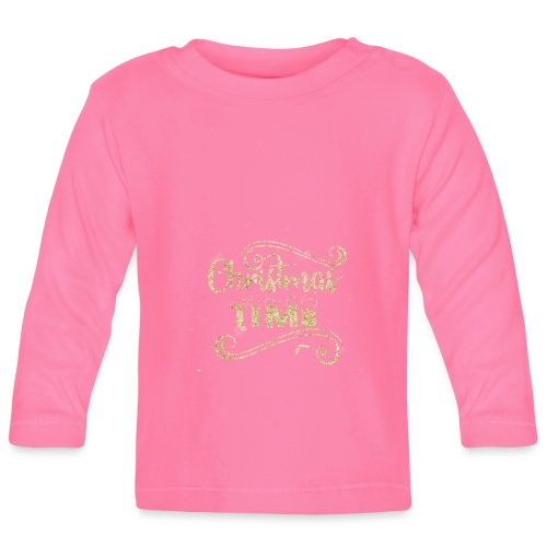 Christmas time - Baby Long Sleeve T-Shirt