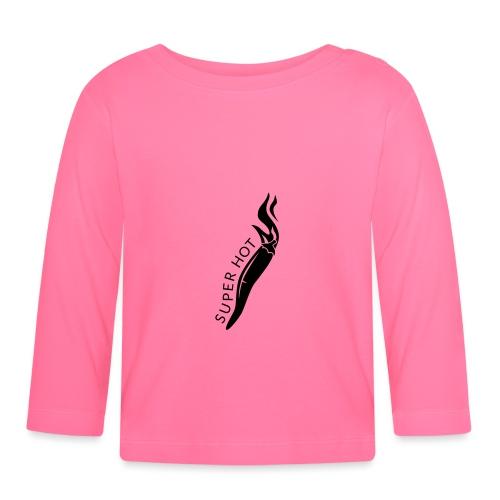 Super Hot - Baby Long Sleeve T-Shirt
