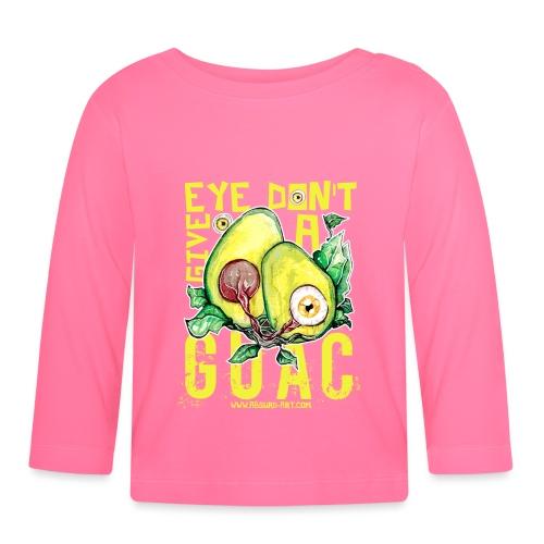 Eye don't give a Guac, von Absurd ART - Baby Langarmshirt