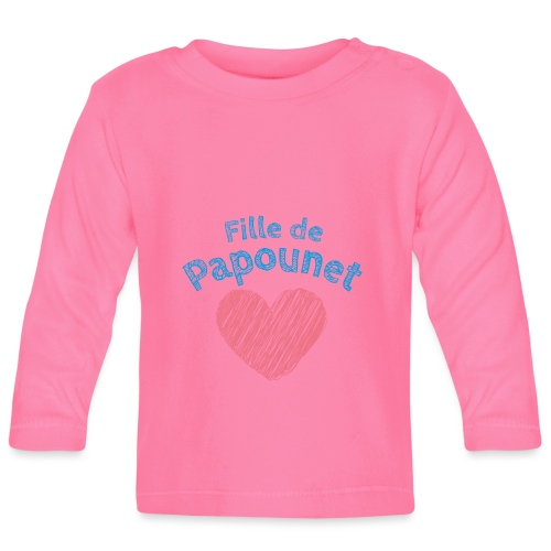 Fille de Papounet - T-shirt manches longues Bébé