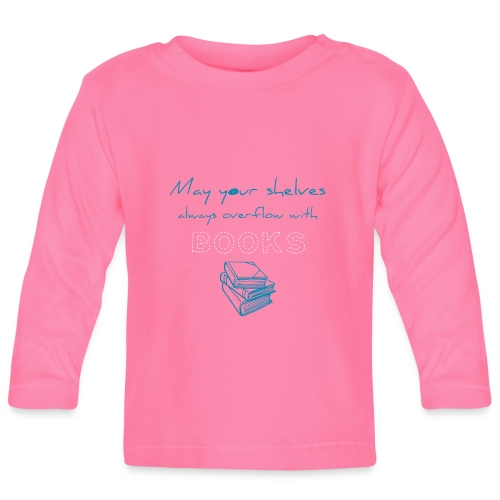 0039 Full bookshelves are a dream | Read - Baby Long Sleeve T-Shirt