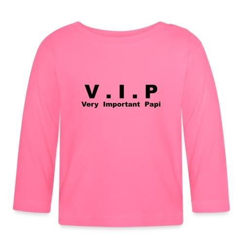 Vip - Very Important Papi - Papy - T-shirt manches longues Bébé