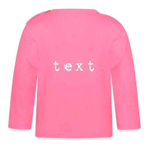 text - Baby Langarmshirt