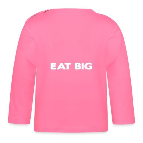 eatbig - Baby Long Sleeve T-Shirt