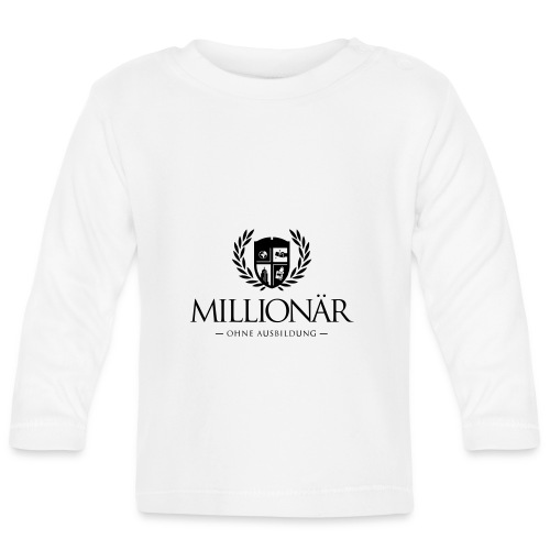 Millionär ohne Ausbildung Shirt - Baby Langarmshirt