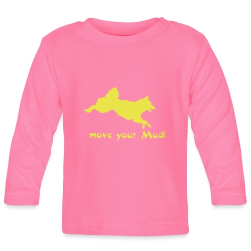 move your mudi - Baby Long Sleeve T-Shirt