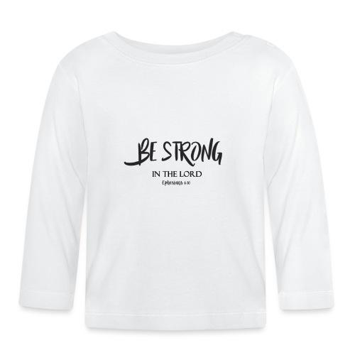 Stark in Jesus und im Glauben Christliches Tshirt - Baby Langarmshirt