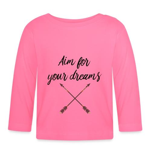 Aim for your Dreams - Vauvan pitkähihainen paita
