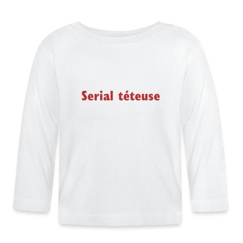 Serial téteuse - T-shirt manches longues Bébé