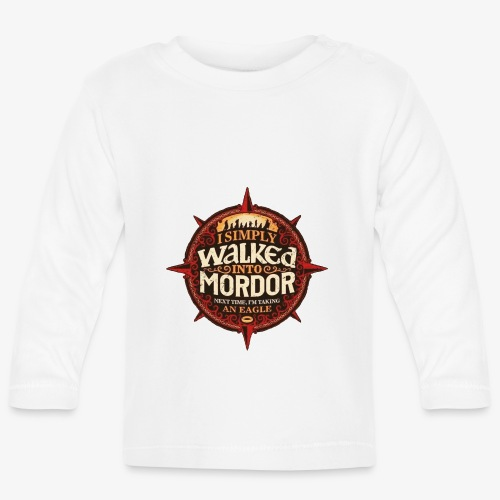 I just went into Mordor - Baby Long Sleeve T-Shirt