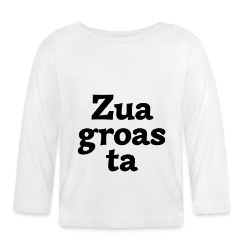 Zuagroasta - Baby Langarmshirt