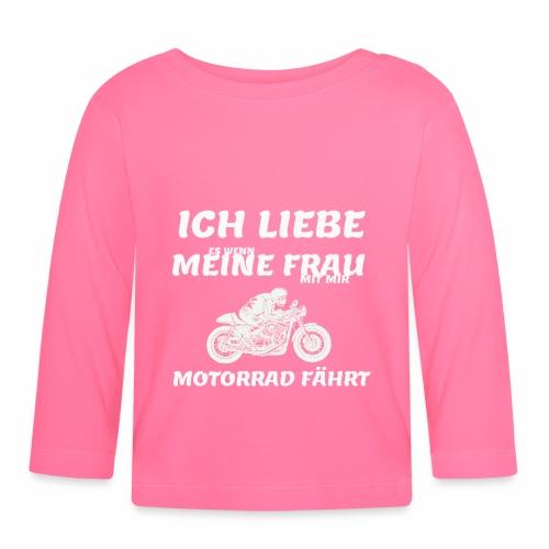 ich liebe es wenn meine frau mit mir motorrad fähr - Baby Langarmshirt