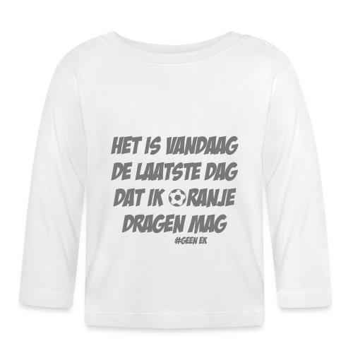 Geen EK - Laatste dag in Oranje kleding - T-shirt