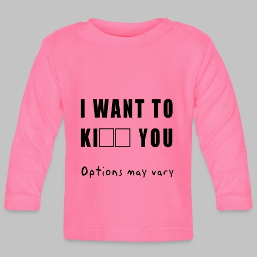 I want to - Baby Long Sleeve T-Shirt