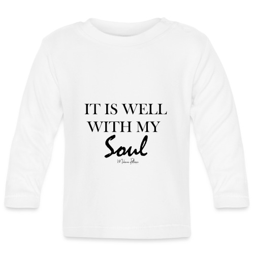 IT IS WELL WITH MY SOUL - T-shirt manches longues Bébé